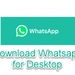 WhatsApp for PC Download with a direct link latest version 64bit - 32bit